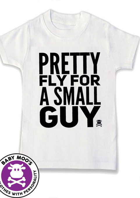 Pretty Fly for A Small Guy Funky Kids T-shirt