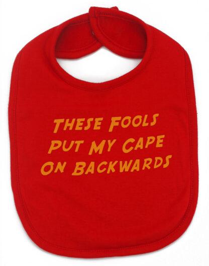 These Fools Backwards Funny Baby Bibs UK