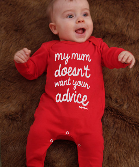Funny Baby Sleepsuit In Brightly Coloured Red With Cheeky Novelty Slogan That Reads My Mum Doesn't Want Your Advice