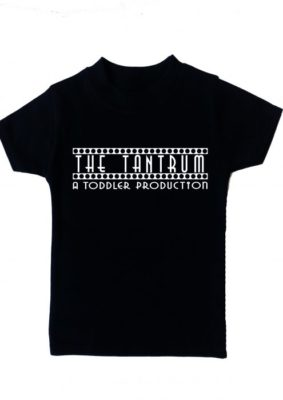 Funny Toddler T-Shirt, Drama inspired slogan, A toddler production